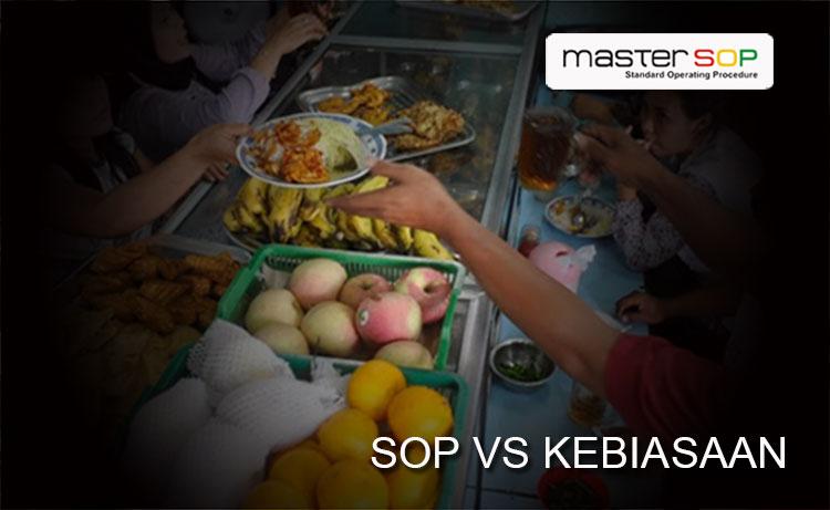 KEBIASAAN VS SOP