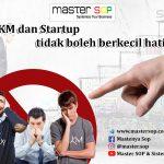 UKM dan startup tidak boleh berkecil hati!