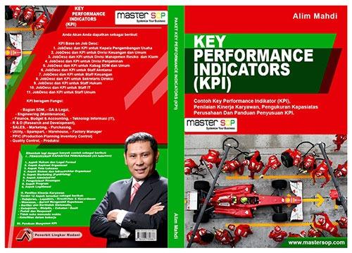 contoh key performance indicator, cara buat kpi, contoh kpi pdf, contoh sop pdf, contoh sop perusahaan, key performance indicator, kpi, contoh kpi perusahaan, contoh key performance indicator, contoh kpi excel, contoh form kpi karyawan, contoh kpi karyawan excel, Alim Mahdi, master sop,