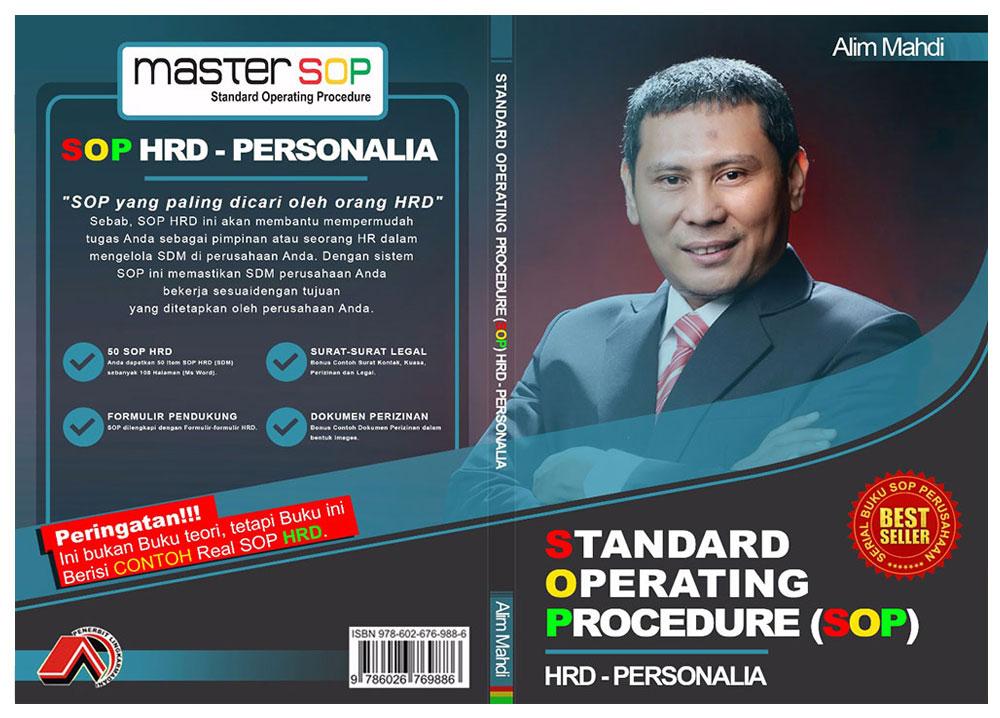 Contoh SOP HRD Download Sekarang, dan Konsultan Sistemasi Bisnis dan SOP Serta Konsultan ISO dengan Master SOP (Alim Mahdi)